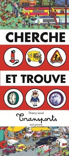 Thierry Laval - Cherche et trouve Transports.