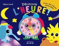 Thierry Laval - Découvre l'heure !.