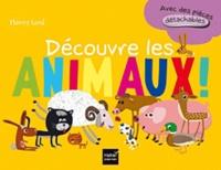 Thierry Laval - Découvre les animaux - Avec des pièces détachables.