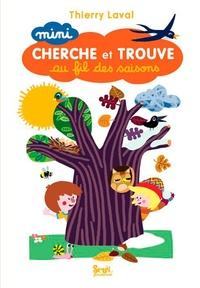 Thierry Laval - Mini cherche et trouve au fil des saisons.