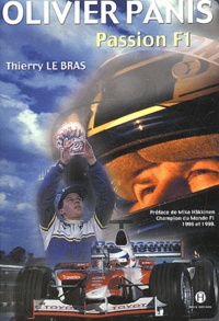 Thierry Le Bras - Olivier Panis - Passion F1.
