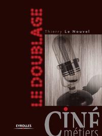 Thierry Le Nouvel - Le doublage.
