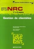 Thierry Lefeuvre et Dany Deschamps - Gestion de clientèles BTS NRC 1e & 2e années.
