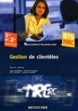 Thierry Lefeuvre - Gestion de clientèles BTS NRC 1re et 2e années.