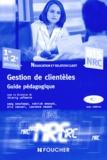 Thierry Lefeuvre - Gestion de clientèles BTS NRC 1re et 2e années - Guide pédagogique. 1 Cédérom