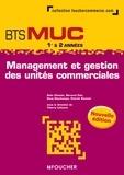 Thierry Lefeuvre - Management et gestion des unités commerciales, BTS MUC - 1ère et 2e années.