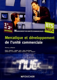Thierry Lefeuvre - Mercatique et développement de l'unité commerciale BTS MUC 1e et 2e années.