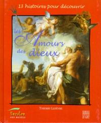 Thierry Lefèvre - Les amours des dieux.