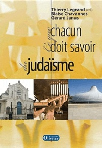 Thierry Legrand - En dialogue avec le judaïsme - Ce que chacun doit savoir.