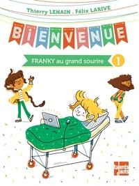 Thierry Lenain - Bienvenue Tome 1 : Franky au grand sourire.