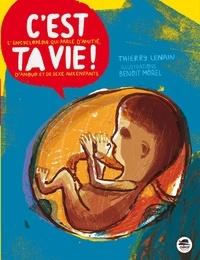 Thierry Lenain - C'est ta vie !.