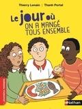 Thierry Lenain et Thanh Portal - Le jour où on a mangé tous ensemble.
