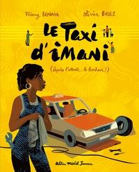 Thierry Lenain et Olivier Balez - Le Taxi d'Imani (Après l'attente... le bonheur !).