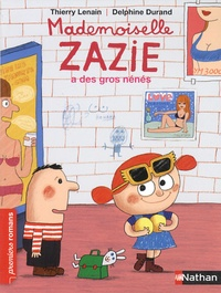 Thierry Lenain - Mademoiselle Zazie a de gros nénés.