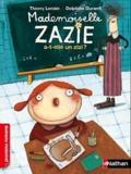 Thierry Lenain - Mademoiselle Zazie a-t-elle un zizi ?.