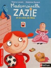Thierry Lenain - Mademoiselle Zazie et la robe de Max.