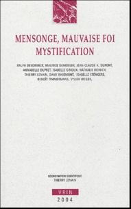 Thierry Lenain et  Collectif - Mensonge, mauvaise foi, mystification - Les mésaventures du pacte fictionnel.