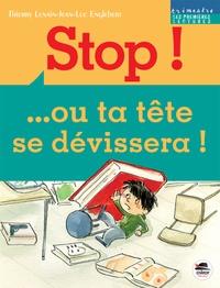 Thierry Lenain - Stop ! ou ta tête se dévissera !.