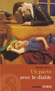 Thierry Lenain - Un pacte avec le diable.