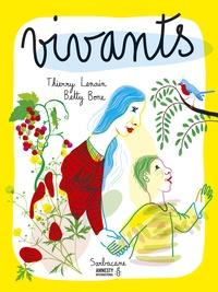 Thierry Lenain et Betty Bone - Vivants - Dès 5 ans.
