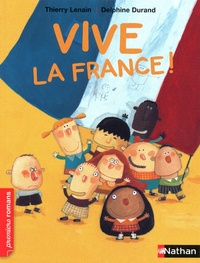 Thierry Lenain - Vive la France !.