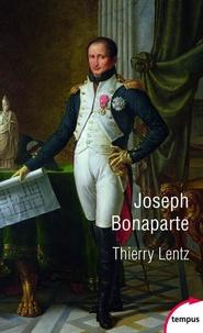 Thierry Lentz - Joseph Bonaparte.