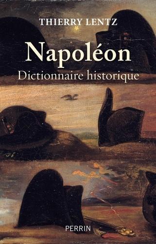 Napoléon. Dictionnaire historique