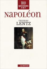 Thierry Lentz - Napoléon.