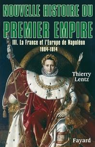 Nouvelle histoire du Premier Empire - Tome 3, La France et lEurope de Napoléon 1804-1814.pdf