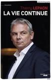 Thierry Lepaon - La vie continue.