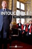 Thierry Lévêque - Intouchable ? - Chirac face aux juges.
