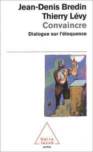 Thierry Lévy et Jean-Denis Bredin - .