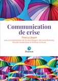 Thierry Libaert - Communication de crise.