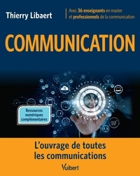 Thierry Libaert et Camille Alloing - Communication.