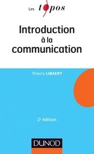 Thierry Libaert - Introduction à la communication.