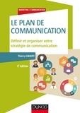 Thierry Libaert - Le plan de communication - 5e éd. - Définir et organiser votre stratégie de communication.