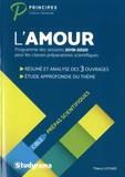 Thierry Liotard - L'amour, Culture générale Prépas scientifiques.