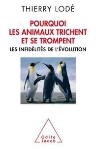 Pourquoi les animaux trichent et se trompent - Les infidélités de lévolution.pdf