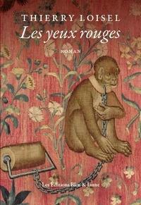 Thierry Loisel - Les yeux rouges.