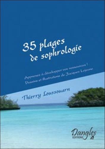 Thierry Loussouarn - 35 plages de sophrologie - Apprenez à développer vos ressources !.