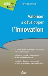 Thierry Lucidarme - Valoriser et développer l'innovation.