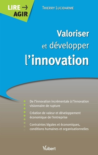 Valoriser et développer l'innovation
