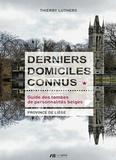Thierry Luthers - Derniers domiciles connus - Guide des tombes de personnalités belges, Province de Liège.