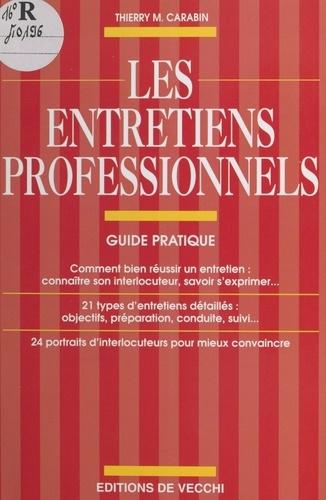 LES ENTRETIENS PROFESSIONNELS. Guide pratique