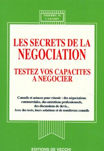 Les secrets de la négociation. Testez vos capacités à négocier