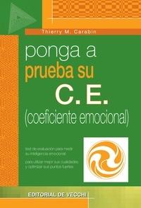 Thierry M. Carabin - Ponga a prueba su C.E. (coeficiente emocional).
