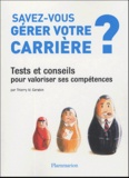 Thierry M. Carabin - Savez-vous gérer votre carrière ?.