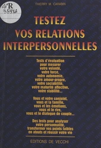 Testez vos relations interpersonnelles