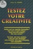 Thierry M. Carabin - Testez votre créativité.