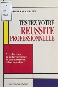 Thierry M. Carabin - Testez votre réussite professionnelle.